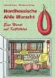 Nordhessen - Ahle Worscht