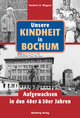 Unsere Kindheit in Bochum