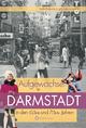 Aufgewachsen in Darmstadt in den 60er und 70er Jahren