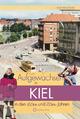 Aufgewachsen in Kiel in den 60er und 70er Jahren