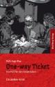 One-way Ticket - Ein Fall für den Undertaker. Ein Gießen Krimi