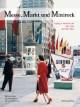 Messe, Markt und Minirock