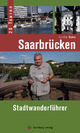 Saarbrücken - Stadtwanderführer