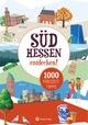 Freizeitführer Südhessen - 1000 Freizeittipps