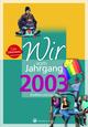 Wir vom Jahrgang 2003 - Kindheit und Jugend: 18. Geburtstag