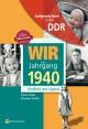 Aufgewachsen in der DDR - Wir vom Jahrgang 1940 - Kindheit und Jugend: 80. Geburtstag