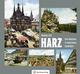 Harz - Eine Rundreise in historischen Farbbildern
