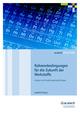Rahmenbedingungen für die Zukunft der Werkstoffe