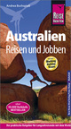 Australien - Reisen & Jobben mit dem Working Holiday Visum