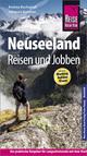 Neuseeland - Reisen & Jobben mit dem Working Holiday Visum