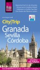 Granada, Sevilla, Córdoba