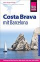 Costa Brava mit Barcelona