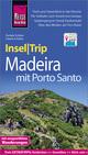 InselTrip Madeira (mit Porto Santo)