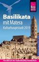 Basilikata mit Matera (Kulturhauptstadt 2019)