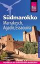 Südmarokko mit Marrakesch, Agadir und Essaouira