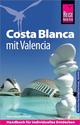 Costa Blanca mit Valencia