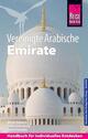 Vereinigte Arabische Emirate (Abu Dhabi, Dubai, Sharjah, Ajman, Umm al-Quwain, Ras al-Khaimah und Fujairah)