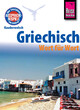 Reise Know-How Kauderwelsch Griechisch - Wort für Wort: Kauderwelsch-Sprachführer Band 4