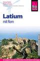 Reise Know-How Latium mit Rom: Reiseführer für individuelles Entdecken