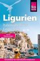 Reise Know-How Reiseführer Ligurien, Italienische Riviera, Cinque Terre (mit 18 Wanderungen)