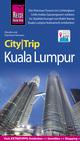 Reise Know-How CityTrip Kuala Lumpur