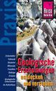 Geologische Erscheinungen entdecken und verstehen: Praxis-Ratgeber für Entdeckungen am Wegesrand