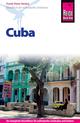 Reise Know-How Cuba: Reiseführer für individuelles Entdecken