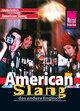 Reise Know-How Sprachführer American Slang - das andere Englisch: Kauderwelsch-Band 29