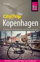 Reise Know-How Reiseführer Kopenhagen mit Malmö (CityTrip PLUS) inkl. Lund, Helsingborg und Öresundregion