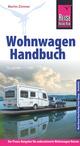 Reise Know-How Wohnwagen-Handbuch Der Praxis-Ratgeber für unbeschwerte Wohnwagen-Reisen