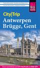 Reise Know-How CityTrip Antwerpen, Brügge, Gent