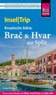 Reise Know-How InselTrip Brac & Hvar mit Split