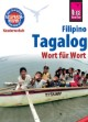 Sprachführer Tagalog/Filipino - Wort für Wort
