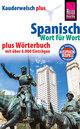 Spanisch - Wort für Wort plus Wörterbuch mit über 6.000 Einträgen