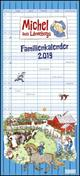 Michel aus Lönneberga Familienkalender 2019