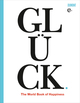 Glück. The World Book of Happiness