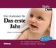 Babydate: Der Kalender für das erste Jahr