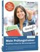 Mein Prüfungstrainer Kauffrau/Kaufmann für Büromanagement