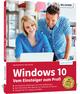 Windows 10 - Vom Einsteiger zum Profi