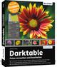 Darktable Version 3.2.1 - Das große Praxishandbuch