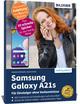 Samsung Galaxy A21s - Für Einsteiger ohne Vorkenntnisse