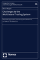 Challenges to the Multilateral Trading System