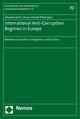 International Anti-Corruption Regimes in Europe