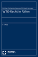 WTO-Recht in Fällen