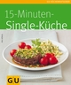 15-Minuten-Singleküche