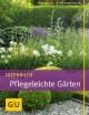 Ideenbuch Pflegeleichte Gärten