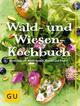 Wald- und Wiesenkochbuch