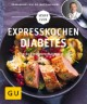 Expresskochen Diabetes