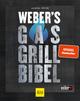 Weber's Gasgrillbibel