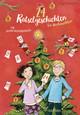 24 Rätselgeschichten bis Weihnachten